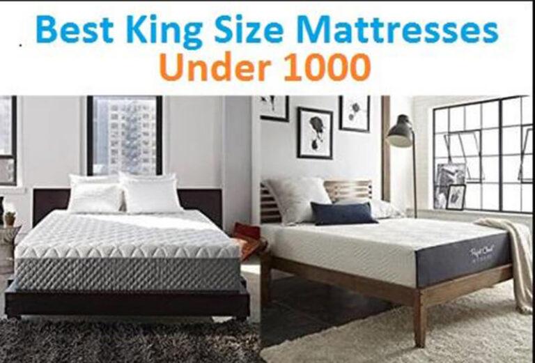 Top 24 Best King Mattress Under 1000 Dollars