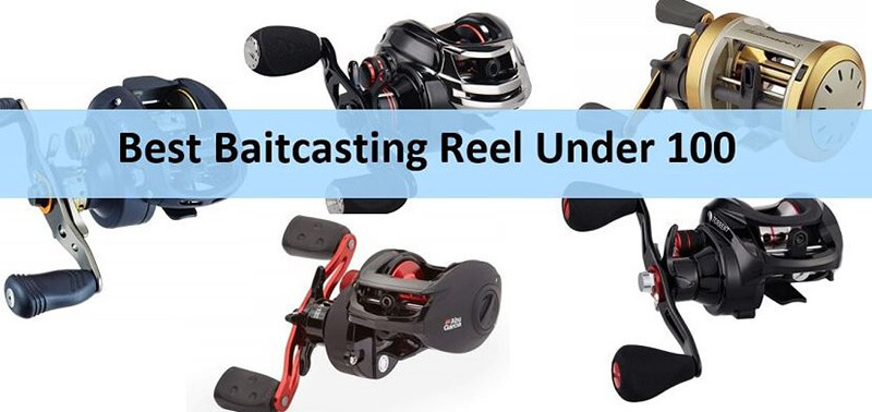 Best Baitcasting Rod Under 100 Buying Guide
