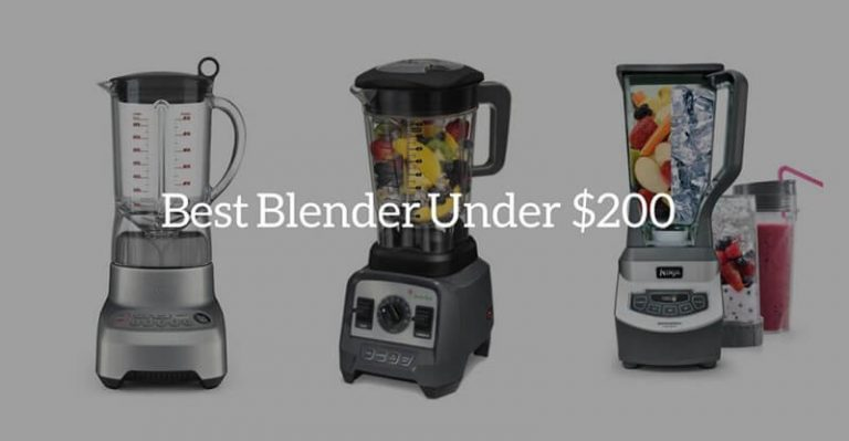 Top 8 Best Blender Under 200
