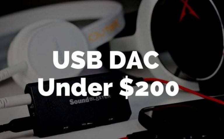 Top 12 Best DAC Under 200