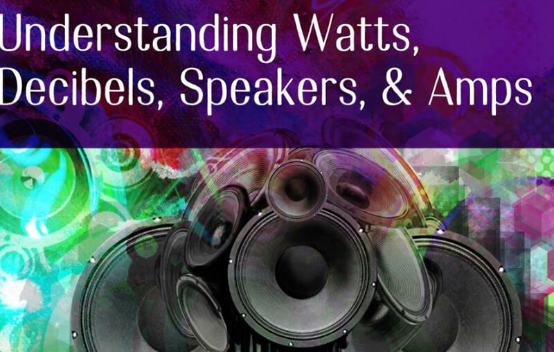 The Way to know How Many Watts Is A Good Speaker