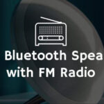 best bluetooth speaker with fm radio