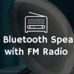best bluetooth speaker with fm radio