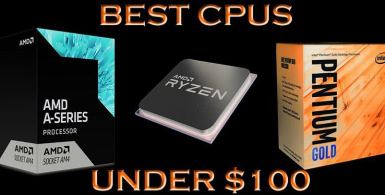 Top Best CPU Under 100 Dollars For You